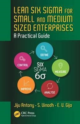 Lean Six Sigma for Small and Medium Sized Enterprises (BOK)
