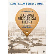 Explorations in Classical Sociological Theory (BOK)