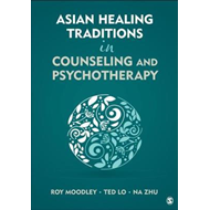 Asian Healing Traditions in Counseling and Psychotherapy (BOK)