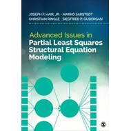 Advanced Issues in Partial Least Squares Structural Equation (BOK)