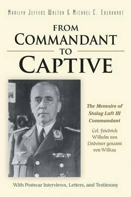 From Commandant to Captive (BOK)