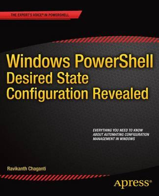 Windows PowerShell Desired State Configuration Revealed (BOK)