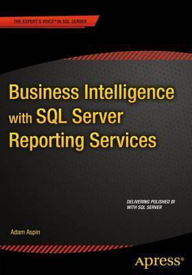 Business Intelligence with SQL Server Reporting Services (BOK)