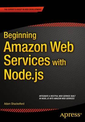 Beginning Amazon Web Services with Node.js (BOK)