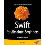 Swift for Absolute Beginners (BOK)
