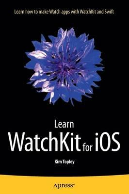 Learn WatchKit for iOS (BOK)