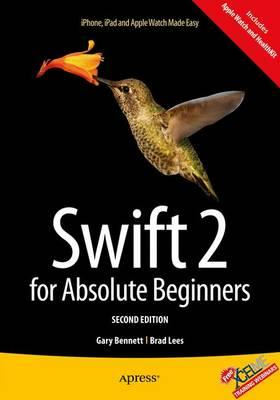 Swift 2 for Absolute Beginners (BOK)