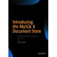 Introducing the MySQL 8 Document Store (BOK)