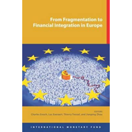 From Fragmentation to Financial Integration in Europe (BOK)