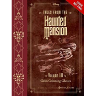 Tales From The Haunted Mansion, Volume Iii (BOK)
