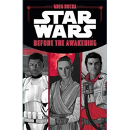 Star Wars the Force Awakens: Before the Awakening (BOK)