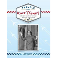 Travels With Walt Disney (BOK)