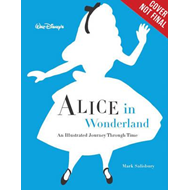 Walt Disney's Alice In Wonderland: An Illustrated Journey Th (BOK)