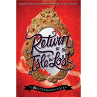 Return to the Isle of the Lost: A Descendants Novel (BOK)