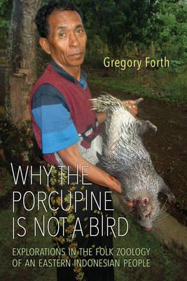 Why the Porcupine is Not a Bird (BOK)