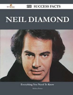 Neil Diamond 188 Success Facts - Everything You Need to Know (BOK)