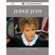 Judge Judy 107 Success Facts - Everything You Need to Know a (BOK)