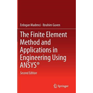 Finite Element Method and Applications in Engineering Using (BOK)