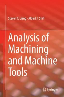 Analysis of Machining and Machine Tools (BOK)