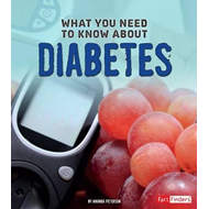 What You Need to Know about Diabetes (BOK)