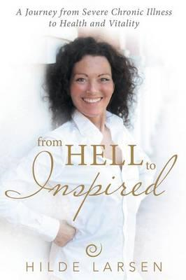 From Hell to Inspired (BOK)