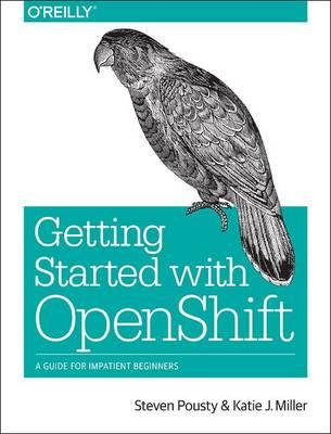 Getting Started with OpenShift (BOK)