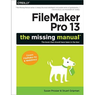 FileMaker Pro 13: The Missing Manual (BOK)