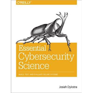 Essential Cybersecurity Science (BOK)