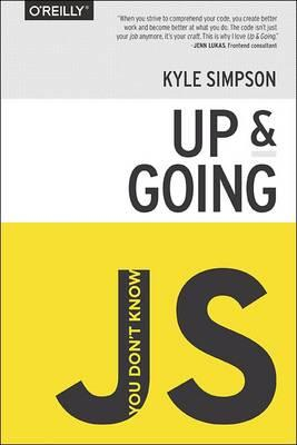 You Don't Know JS - Up & Going (BOK)