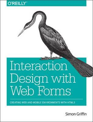 Interaction Design with Web Forms (BOK)