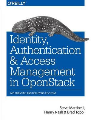 Identity, Authentication, and Access Management in OpenStack (BOK)