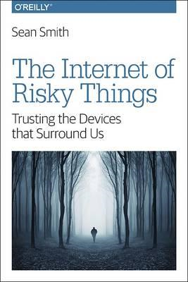 Internet of Risky Things (BOK)