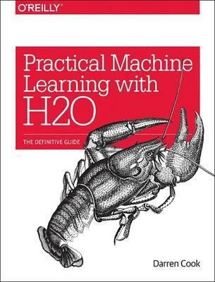 Practical Machine Learning with H2O (BOK)