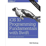 iOS 10 Programming Fundamentals with Swift (BOK)