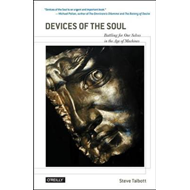 Devices of the Soul (soft cover version) (BOK)