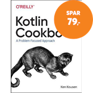 Produktbilde for Kotlin Cookbook - A Problem-Focused Approach (BOK)