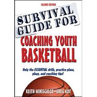 Survival Guide for Coaching Youth Basketball 2nd Edition (BOK)