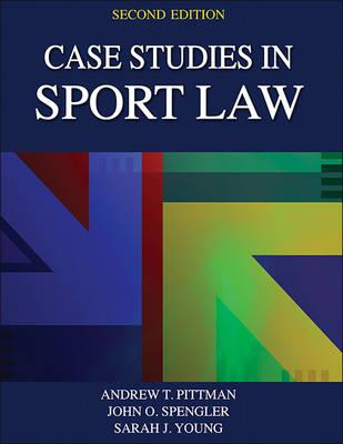 Case Studies in Sport Law 2nd Edition (BOK)
