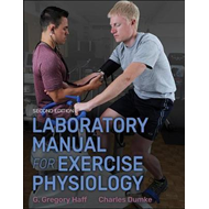 Laboratory Manual for Exercise Physiology 2nd Edition With W (BOK)