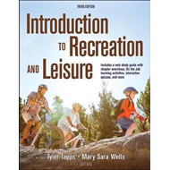 Introduction to Recreation and Leisure 3rd Edition With Web (BOK)