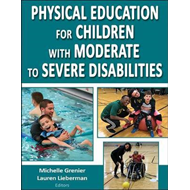 Physical Education for Children with Moderate to Severe Disa (BOK)