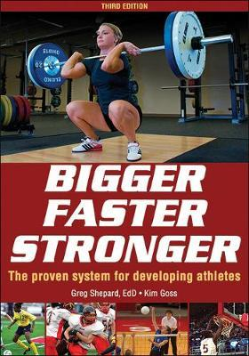 Bigger Faster Stronger 3rd Edition (BOK)