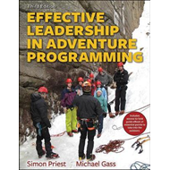 Effective Leadership in Adventure Programming 3rd Edition Wi (BOK)