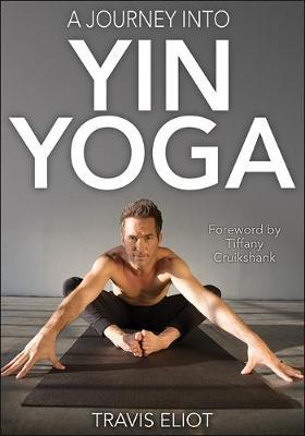 Journey Into Yin Yoga, A (BOK)