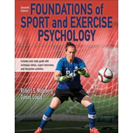 Foundations of Sport and Exercise Psychology 7th Edition Wit (BOK)