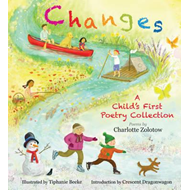 Changes: A Child's First Poetry Collection (BOK)