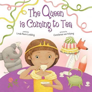 Queen is Coming to Tea (BOK)