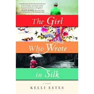 Girl Who Wrote in Silk (BOK)