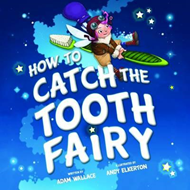 How to Catch the Tooth Fairy (BOK)