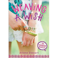 Weaving a Wish (BOK)